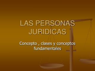 LAS PERSONAS JURIDICAS