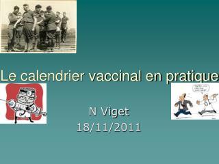 Le calendrier vaccinal en pratique