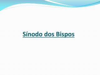 S nodo dos Bispos