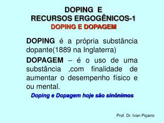 DOPING  E RECURSOS ERGOG NICOS-1 DOPING E DOPAGEM
