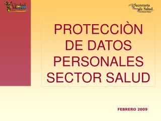 PROTECCI N DE DATOS PERSONALES  SECTOR SALUD