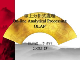 On-line Analytical Processing OLAP