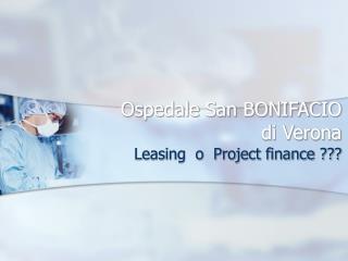 Ospedale San BONIFACIO di Verona