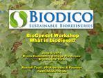 BioGenset Workshop What is biodiesel