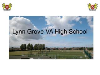 Lynn Grove VA High School