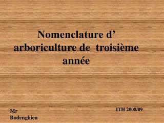 Nomenclature d  arboriculture de  troisi me ann e