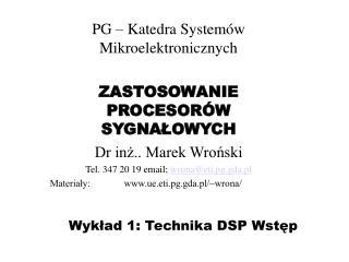 Wyklad 1: Technika DSP Wstep