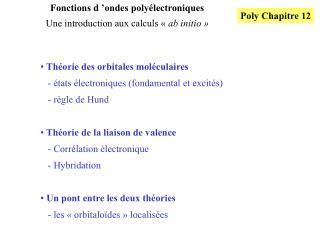 Fonctions d  ondes poly lectroniques Une introduction aux calculs   ab initio