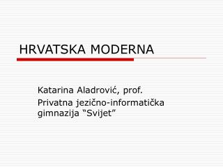 HRVATSKA MODERNA