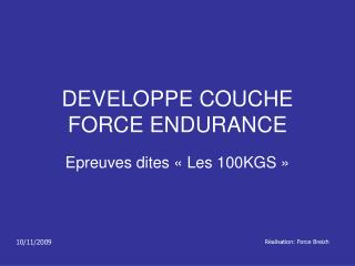 DEVELOPPE COUCHE  FORCE ENDURANCE