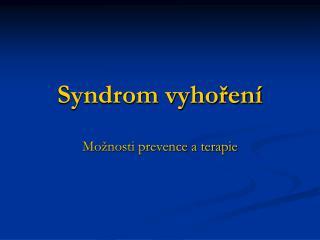 Syndrom vyhoren