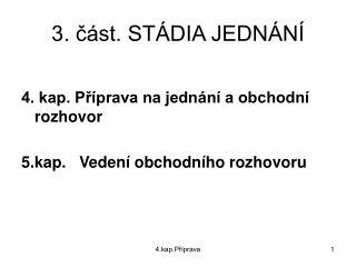 3. c st. ST DIA JEDN N