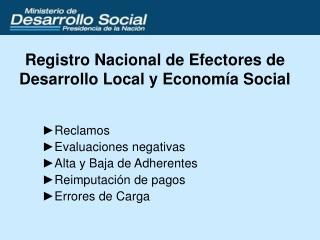 Registro Nacional de Efectores de Desarrollo Local y Econom a Social