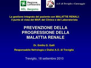 PREVENZIONE DELLA PROGRESSIONE DELLA MALATTIA RENALE