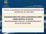 PLAN  NACIONAL DE DESCONGESTI N 2011 JUSTICIA AL DIA 2011