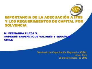 IMPORTANCIA DE LA ADECUACI N A IFRS Y LOS REQUERIMIENTOS DE CAPITAL POR SOLVENCIA