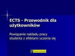 ECTS - Przewodnik dla uzytkownik w