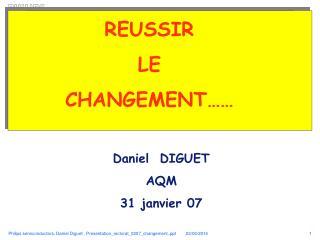 REUSSIR  LE  CHANGEMENT