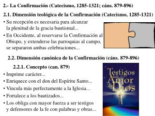 2.- La Confirmaci n Catecismo, 1285-1321; c ns. 879-896