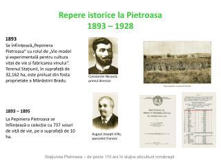 Se  nfiineaza Pepiniera Pietroasa  cu rolul de  Vie model i experimentala pentru cultura viei de vie i fabricarea vinulu