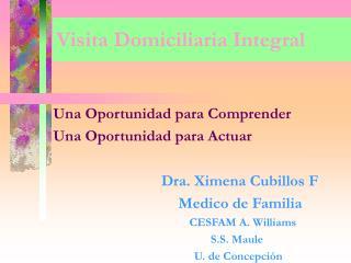 Visita Domiciliaria Integral