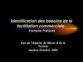 Cas de l Alg rie, du Maroc  de la Tunisie    Gen ve Octobre  2004