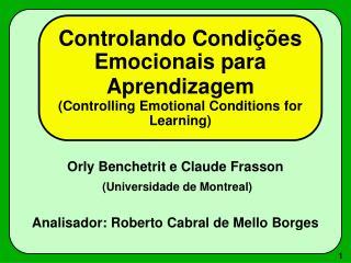 Controlando Condi  es Emocionais para Aprendizagem  Controlling Emotional Conditions for Learning