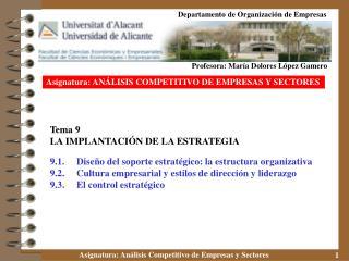 Asignatura: AN LISIS COMPETITIVO DE EMPRESAS Y SECTORES