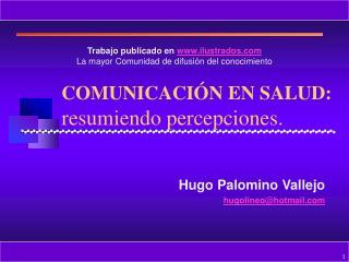 COMUNICACI N EN SALUD: resumiendo percepciones.