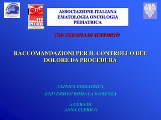 ASSOCIAZIONE ITALIANA EMATOLOGIA ONCOLOGIA PEDIATRICA