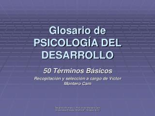 Glosario de  PSICOLOG A DEL DESARROLLO