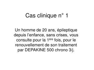 Cas clinique n  1