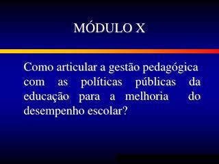 M DULO X