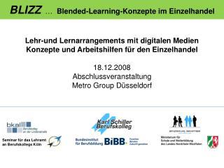 BLIZZ     Blended-Learning-Konzepte im Einzelhandel
