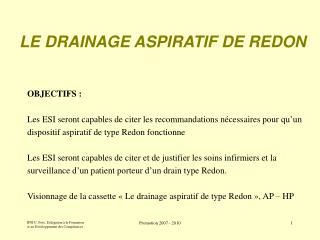 LE DRAINAGE ASPIRATIF DE REDON