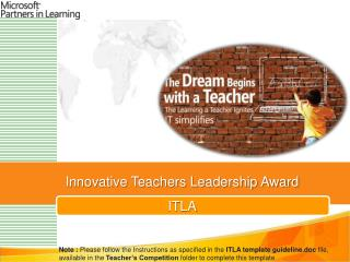 Innovative Teachers Leadership Award  ITLA