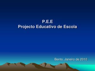 P.E.E Projecto Educativo de Escola