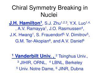 Chiral Symmetry Breaking in Nuclei