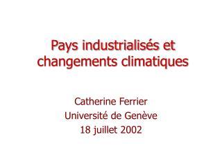 Pays industrialis s et changements climatiques