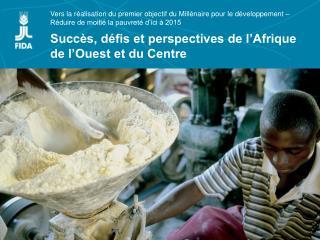 Vers la r alisation du premier objectif du Mill naire pour le d veloppement   R duire de moiti  la pauvret  d ici   2015