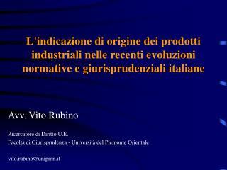 Lindicazione di origine dei prodotti industriali nelle recenti evoluzioni normative e giurisprudenziali italiane