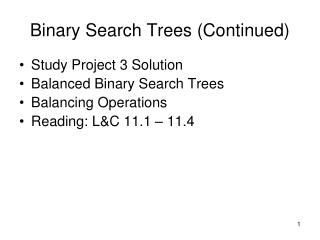 Binary Search Trees Continued