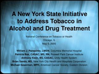 A New York State Initiative to Address Tobacco in Alcohol and Drug Treatment