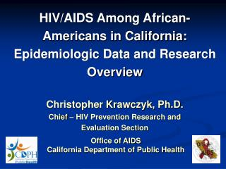 Office of AIDS California Department of Public Health