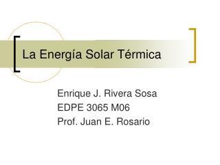 La Energ a Solar T rmica