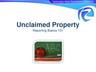 Unclaimed Property Reporting Basics 101