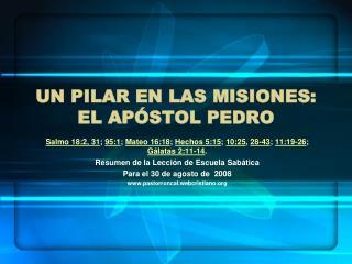 Un pilar en las misiones: El ap stol Pedro