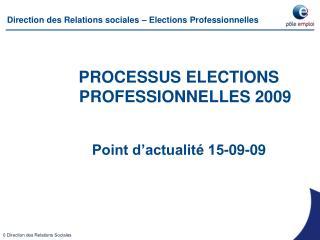 Direction des Relations sociales   Elections Professionnelles