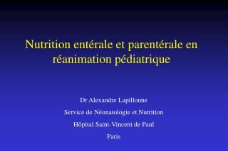 Nutrition ent rale et parent rale en r animation p diatrique