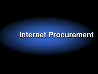 Internet Procurement